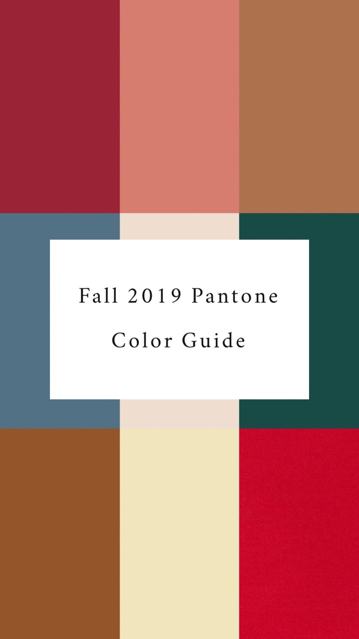 Fall 2019 Pantone Color Fashion Guide